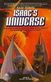 Unnatural Diplomacy (Isaac's Universe, Vol 3)