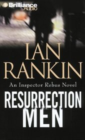 Resurrection Men (Inspector Rebus, Bk 13) (Audio CD) (Abridged)