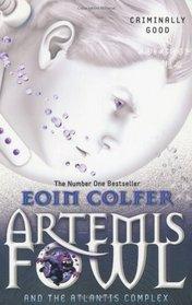 Artemis Fowl and the Atlantis Complex. Eoin Colfer (Artemis Fowl 7)