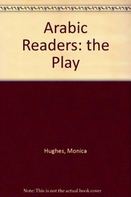 Arabic Readers: the Play