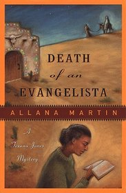Death of an Evangelista (Texana Jones, Bk 3)