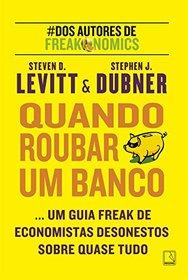 Quando Roubar Um Banco (Em Portuguese do Brasil)