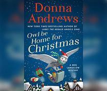 Owl Be Home For Christmas (Meg Langslow Mysteries)