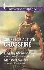 Course of Action: Crossfire: Hidden Heart / Desert Heat (Harlequin Romantic Suspense)