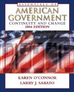 The Essentials of American Government: Continuity and Change, 2004