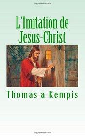 L'Imitation de Jesus-Christ (French Edition)