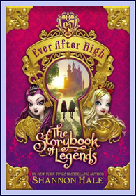 Ever After High, the Storybook of Legends