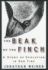 The Beak of the Finch : A Story of Evolution in Our Time