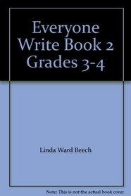 Everyone Write, Book 2, Grades 3-4