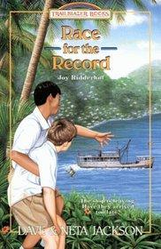 Race for the Record: Joy Ridderhof (Trailblazer Books, Bk 29)