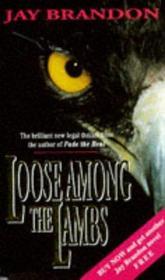 Loose among the Lambs (Mark Blackwell, Bk 2)