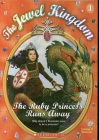 The Ruby Princess Runs Away (Jewel Kingdom, Bk 1)