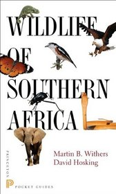 Wildlife of Southern Africa (Princeton Pocket Guides)