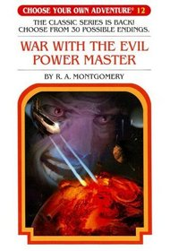 War With The Evil Power Master (Choose Your Own Adventure, Bk 12)