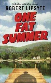 One Fat Summer (Ursula Nordstrom Book)