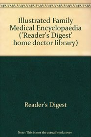 Illustrated Family Medical Encyclopaedia