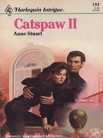 Catspaw II (Harlequin Intrigue, No 103)