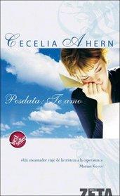 Posdata: Te Amo (PS, I Love You) (Spanish Edition)