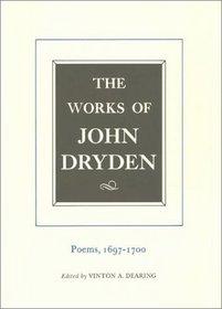The Works of John Dryden, Volume VII: Poems, 1697-1700 (Works of John Dryden)