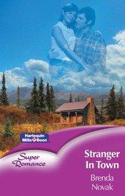 Stranger in Town (Super Romance S.)