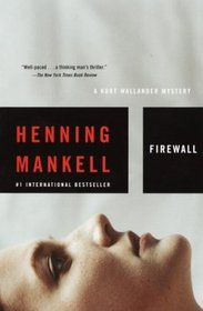 Firewall (Kurt Wallander, Bk 8)