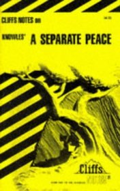 Cliffs Notes: Knowles' A Separate Peace