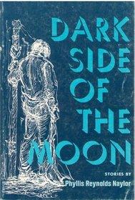 Dark Side of the Moon: Stories.