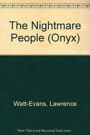Nightmare People (Onyx)