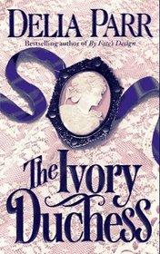 The Ivory Duchess