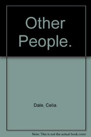 Other People.
