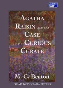 Agatha Raisin and the Case of the Curious Curate (Agatha Raisin, Bk 13)