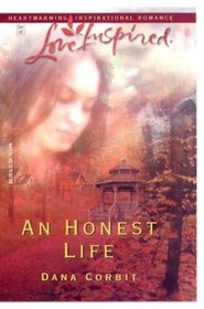 An Honest Life (Love Inspired)