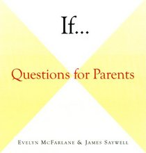 If . . . : Questions for Parents