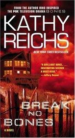 Break No Bones (Temperance Brennan, Bk 9)