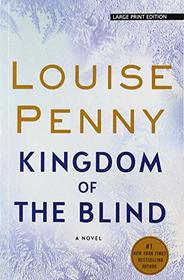 Kingdom of the Blind (A Chief Inspector Gamache Novel)