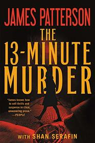 The 13-Minute Murder: A Thriller