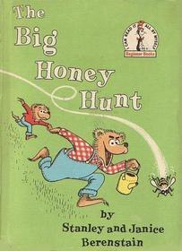 The Big Honey Hunt (Berenstain Bears)