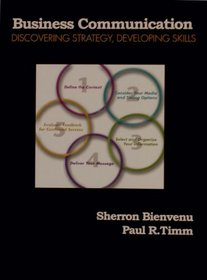 Business Communication: Discovering Strategy Developing Skills