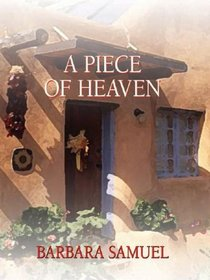 A Piece of Heaven (Large Print)