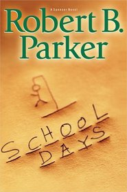 School Days (Spenser, Bk 33)