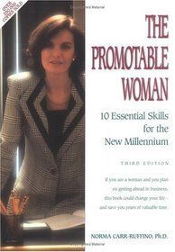 The Promotable Woman: 10 Essential Skills for the New Millennium