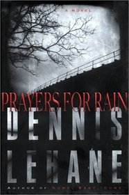 Prayers for Rain (Kenzie & Gennaro, Bk 5)
