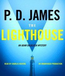 The Lighthouse (Adam Dalgliesh, Bk 13) (Audio CD) (Unabridged)