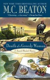 Death of a Greedy Woman (aka Death of a Glutton) (Hamish Macbeth, Bk 8)