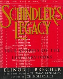 Schindler's Legacy: True Stories of the List Survivors