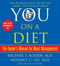 You: On a Diet: The Owner's Manual for Waist Management (Audio CD) (Abridged)