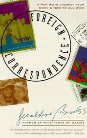 Foreign Correspondence : A Pen Pal's Journey from Down Under to All Over