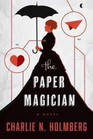 The Paper Magician (Paper Magician, Bk 1)