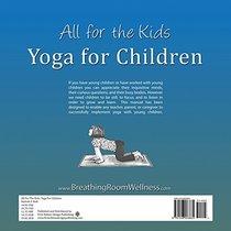 All for the Kids: Yoga for Children