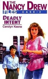 Deadly Intent (Nancy Drew Files, No 2)